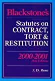 Blackstone's Statutes on Contract, Tort and Restitution 2000/2001 (Blackstone's Statute Books) (1841740845) by Rose, Francis