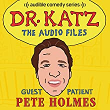 Ep. 7: Pete Holmes Radio/TV Program by Jonathan Katz, Pete Holmes, Laura Silverman, Erica Rhodes Narrated by Jonathan Katz, Pete Holmes, Laura Silverman, Erica Rhodes
