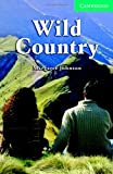 Wild Country Level 3 Lower Intermediate (Cambridge English Readers)
