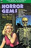 Horror Gems, Volume Nine, featuring Emil Petaja and others (Volume 9)