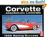 Corvette: American Legend 1956 Racing...