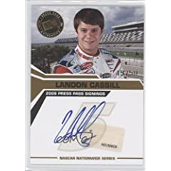 Buy Landon Cassill #45 50 (Trading Card) 2008 Press Pass Signings Gold #11 by Press Pass