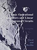 Basic Operational Amplifiers and Linear Integrated Circuits (2nd Edition)