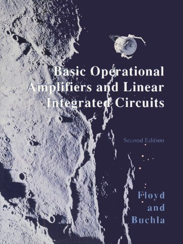 Basic Operational Amplifiers and Linear Integrated Circuits (2nd Edition) PDF