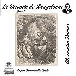 Le vicomte de Bragelonne 2 (Les trois mousquetaires 3.2) | Alexandre Dumas