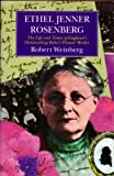 Ethel Jenner Rosenberg: The Life and Times of England's Outstanding (0853983992) by Weinberg, Robert