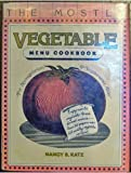img - for The Mostly Vegetable Menu Cookbook book / textbook / text book