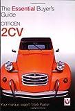 Citroen 2CV: The Essential Buyer's Guide
