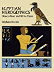 Egyptian Hieroglyphics: How to Read a...