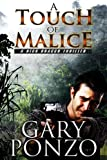 img - for A Touch of Malice (A Nick Bracco Thriller) book / textbook / text book
