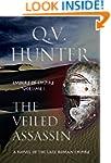The Veiled Assassin, A Novel of the L...