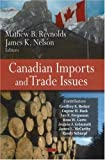 img - for Canadian Imports and Trade Issues book / textbook / text book