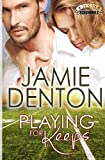 img - for Playing For Keeps (Texas Scoundrels) (Volume 1) book / textbook / text book