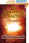 The Secret: Law of Attraction Reveale...