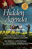 The Hidden Agenda: An Extraordinary True Story Behind Colombias Peace Negotiations with the FARC (Free eBook Sampler) (Rescue the Captors 3)