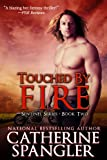 Touched by Fire - An Urban Fantasy Romance (Book 2, Sentinel Series)