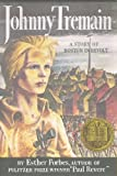 Johnny Tremain - Novel For Old & Young (0395067669) by Esther Forbes