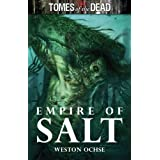 TOMES OF THE DEAD: EMPIRE OF SALT