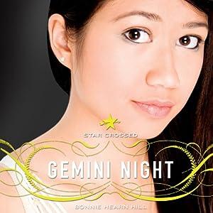 Star Crossed: Gemini Night | [Bonnie Hearn Hill]