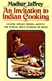 An Invitation to Indian Cooking (0394711912) by Madhur Jaffrey