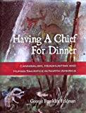 img - for Having a Chief for Dinner book / textbook / text book