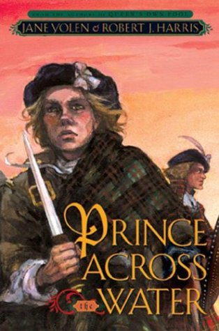 Prince Across the Water by Jane Yolen and Robert J. Harris