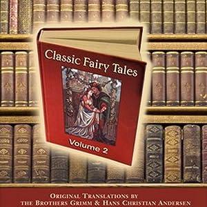 Classic Fairy Tales, Volume 2 | [Hans Christian Andersen]