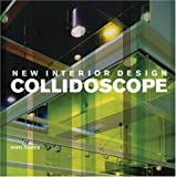Collidoscope:new interior design