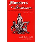 Monsters and Madonnas: Roots of Christian Anti-Semitismby Judith Taylor Gold