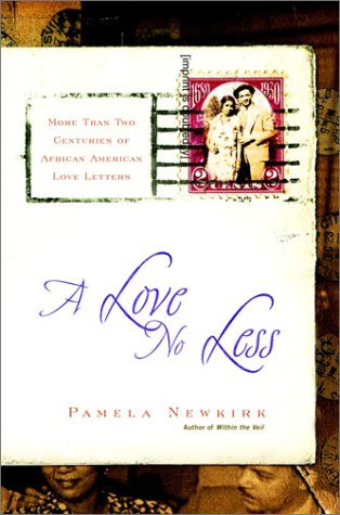 A Love No Less: Two Centuries Of African American Love Letters front-507786