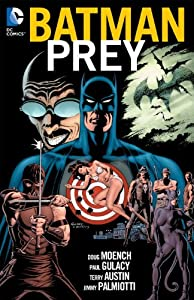 Batman: Prey by Doug Moench, Paul Gulacy and Jimmy Palmiotti