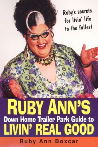 Ruby Ann's Down Home Trailer Park Guide To Livin' Real Good, Ruby Ann Boxcar
