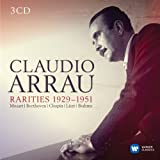 Claudio Arrau: Rarities 1929-1951