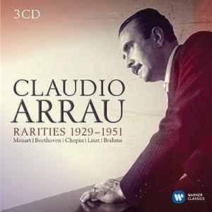 Claudio Arrau: Rarities 1929-1951