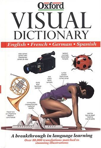 Oxford Visual Dictionary. : English, French, German, Spanish