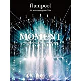 Flumpool - 5th Anniversary Tour 2014 (Moment) (Arena Special) At Yokohama Arena (2DVDS) [Japan DVD] AZBS-1022