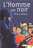 echange, troc Thiérry Jonquet - L'Homme en noir