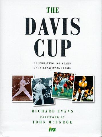 The Davis Cup: Celebrating 100 Years of International Tennis