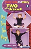 Mary-Kate Olsen Two Of A Kind (4) - One Twin Too Many (Two of a Kind Diaries)