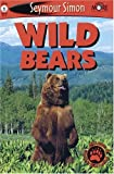 Wild Bears -Level 1 (See More Readers)
