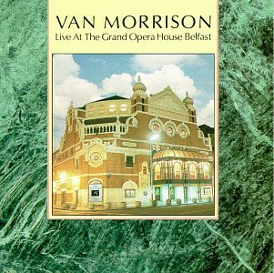 Live At The Grand Opera House Belfast [Expanded]