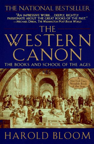 Western Canon : The Books and School of the Ages, HAROLD BLOOM