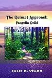 The Quintet Approach: Pangolin Guild