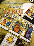 Understanding & Using Tarot