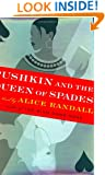 Pushkin and the Queen of Spades: A Novel