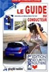 Le guide du conducteur : Nouvelle r�g...