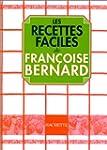 Les Recettes faciles de Fran�oise Ber...