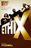 Ethix: Being Bold in a Whatever World (080544050X) by McDowell, Sean