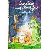 """Eusebius und Pontifex. ( Ab 7 J.)von """"Angelika Diem"""""""