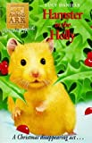 ANIMAL ARK CHRISTMAS SPECIAL 4: HAMSTER IN THE HOLLY (0340699574) by LUCY DANIELS